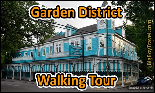 New orleans garden district walking tour for Best hotels in garden district new orleans