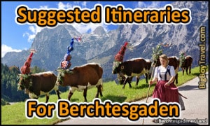 Suggested Itineraries for Berchtesgaden