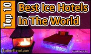 Best Ice Hotels In The World: Top 10