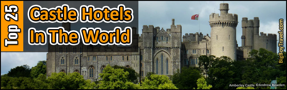 Top 10 Best Castle Hotels In The World