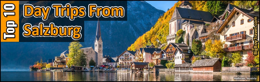 Best Day & Side Trips From Salzburg