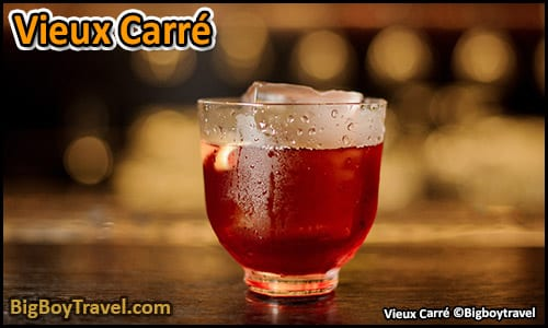 top ten must try drinks in New Orleans best Signature cocktails - Vieux Carre